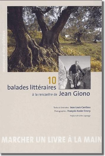 Balades litéraire, Jean Giono